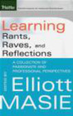 Masie - Learning Rants Raves & Reflections