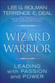 Terrence Deal,Lee Bolman,L Bolman - Wizard & the Warrior
