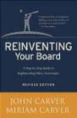 Miriam Carver,John Carver,J Carver - Reinventing Your Board