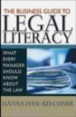 Hanna Hasl-Kelchner,H Hasl-Kelchner - Business Guide to Legal Literacy What Every Manager