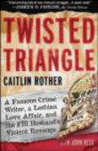 Caitlin Rother,John Hess,C Rother - Twisted Triangle