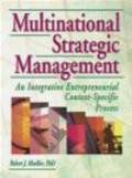R. J. Mockler,J. F. Adams,Dorothy Dologite - Multinational Strategic Management