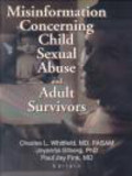 Whitfield - Misinformation Concerning Child Sexual Abuse & Adult Survi