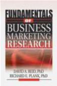 David A. Reid,Richard E. Plank,J. David Lichtenthal - Fundamentals of Business Marketing Research