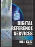 Linda Katz,Bill Katz,W Katz - Digital Reference Services