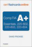 David Prowse - CompTIA A+ Cert Flash Cards Online
