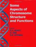 Sobti - Some Aspects of Chromosome Structure & Function Chromosome