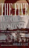 Vladimir Jabotinsky,V Jabotinsky - Five