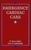 W.B. Gibler,Tom Aufderheide,W Bibler - Emergency Cardiac Care
