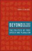 Samuel Nelson - Beyond the First Amendment