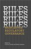 G Doern - Rules Rules Rules Rules Multi-level Regulatory Governance