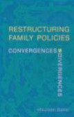 Restructuring Family Policies