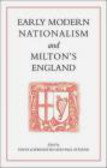 D Loewenstein - Early Modern Nationalism and Milton`s England