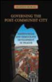 Martin Horak - Governing the Post Communist City
