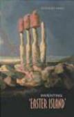 Beverley Haun,M Haun - Inventing Easter Island