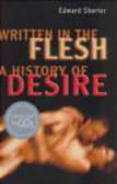 Edward Shorter - Written in the Flesh