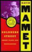 David Mamet,D Mamet - Golberg Street
