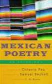 Octavio Paz - Mexican Poetry Anthology