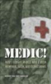 Robert Franklin - Medic How I Fought World War II with Morphine, Sulfa and Iod