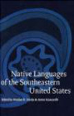 Janine Scancarelli,Heather Hardy - Native Languages of the Southeastern United States