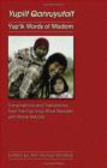 Ann Fienup-Riordan,Alice Rearden,A Fienup-Riordan - Yup`ik Words of Wisdom Yupiit Qanruyutait
