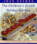 Joan Nathan - Children`s Jewish Holiday Kitchen