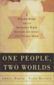 Ammiel Hirsch,Yosef Reinman - One People Two Worlds Orthodox Rabbi & Reform Rabbi in Searc