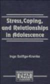 Inge Seiffge-Krenke - Stress Coping & Relationships in Adolescence