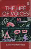 B. Hannah Rockwell - Life of Voices