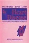 Douglas Zipes,E Braunwald - Braunwald`s Heart Disease 6e