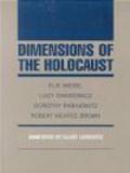 Brown  Robert McAfee,Lucy Dawidowicz,Dorothy Rabinowitz - Dimensions of Holocaust