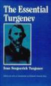 Ivan Turgenev - Essential Turgenev