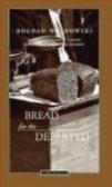 Bogdan Wojdowski - Bread for Departed