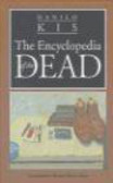 Danilo Kis - Encyclopedia of the Dead