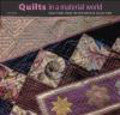 Linda Eaton,L Eaton - Quilts in a Material World