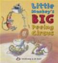 Tjibbe Veldkamp,T Veldkamp - Little Monkey`s Big Peeing Circus