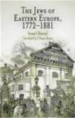 Israel Bartal,I Bartal - Jews of Eastern Europe 1772-1881