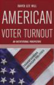 David Hill,D Hill - American Voter Turnout