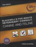 Larry P. Tilley - Blackwell`s Five-minute Veterinary Consult: Canine and Feline