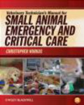 Christopher Norkus - Veterinary Technician`s Manual for Small Animal Emergency and Critical Care