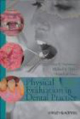 Anne Cale Jones,Michaell A. Huber,Geza T. Terezhalmy - Physical Evaluation in Dental Practice