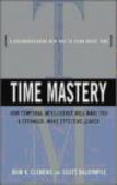 John Clemens,Scott Dalrymple - Time Mastery How Temporal Intelligence Will Make You A Stron