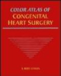 Litwin - Color Atlas of Congenital Heart Surgery