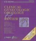 Mark G. Doherty,Philip J. DiSaia,Edward Hannigan - Clinical Gynecologic Oncology & Review CD-Rom