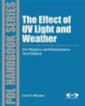 L Massey - Effect of UV Light and Weather on Plastics and Elastomers