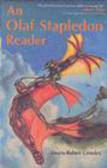 Olaf Stapledon,R Crossley - Olaf Stapledon Reader