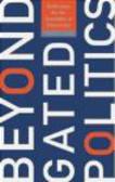 Romand Coles,R Coles - Beyond Gated Politics
