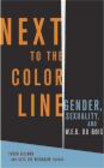 Alys Eve Weinbaum,Susan Gilman,J Gilman - Next to the Color Line