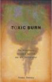 Thomas Shevory - Toxic Burn