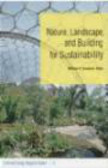 W Saunders - Nature Landscape and Building for Sustainability